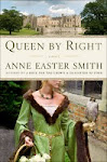 Queen by Right, Anne Easter Smith