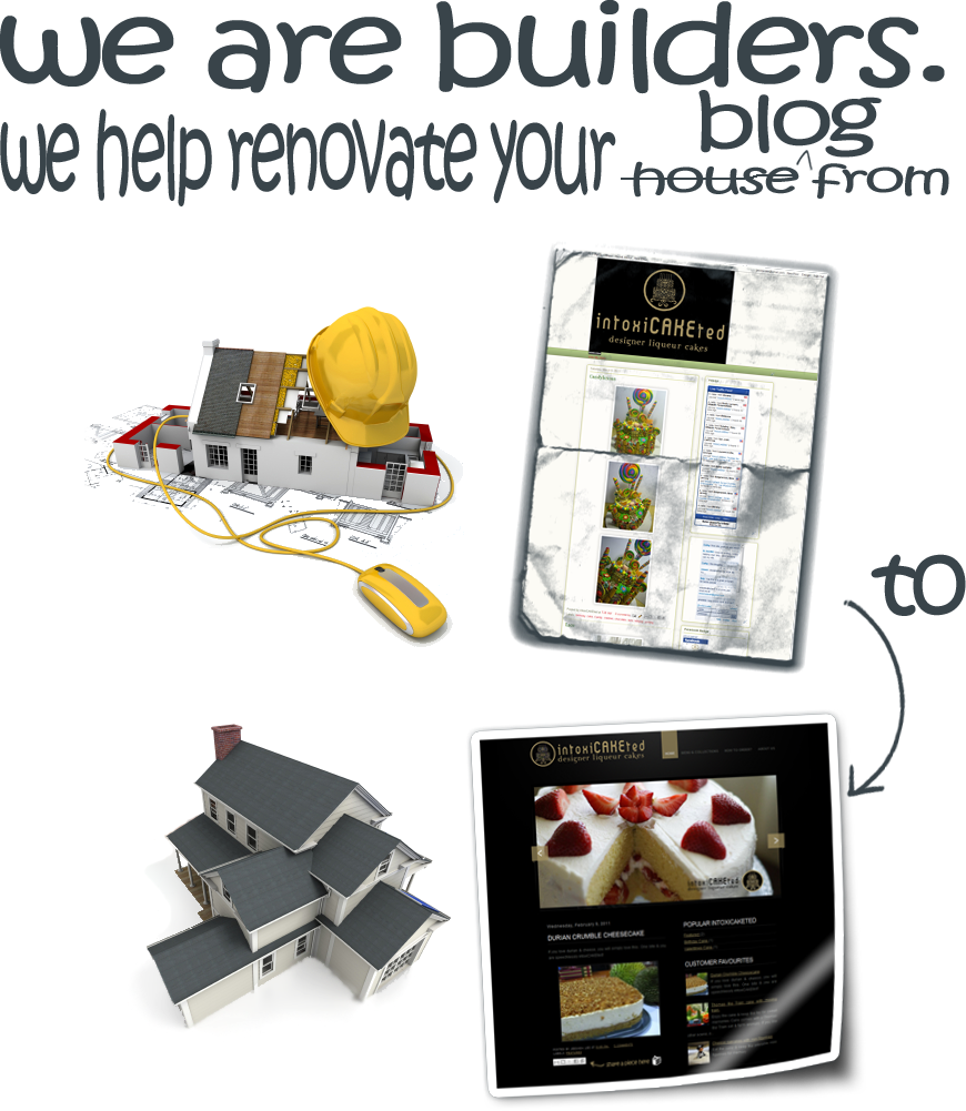 We are builders. We help renovate your blog.