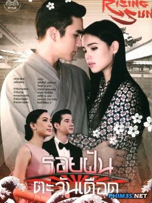 Xem phim Tình Cuối Chân Trời - The Rising Sun: Roy Ruk Hak Liam Tawan