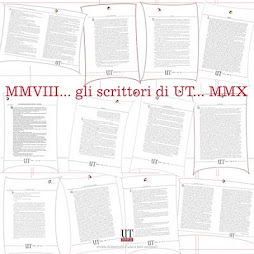 GLI SCRITTORI DI UT 2008/2010 - LE PAROLE VOLANO