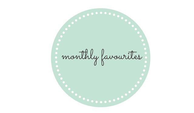 Monthly favourites UK lifestyle blog