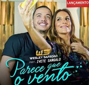 Parece Que o Vento - Wesley Safadão Part. Ivete Sangalo