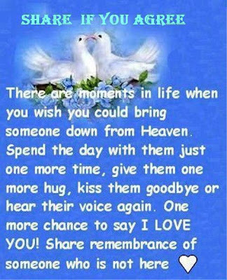 There are moments in life when you wish you could bring someone down from heaven.