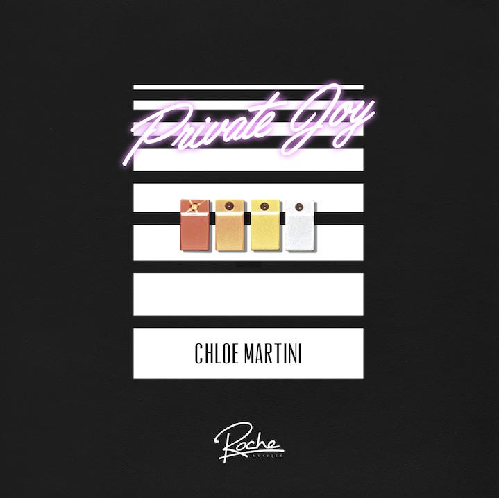 CHLOE MARTINI PRIVATE JOY EP
