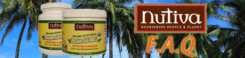 Nutiva Extra Virgin Coconut Oil FAQ.
