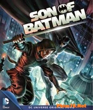 Con Trai Của Người Dơi - Son of Batman