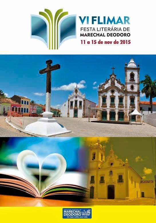 6ª FESTA LITERÁRIA DE MARECHAL DEODORO - VI FLIMAR