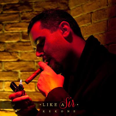 KEKONE - Like a Sir