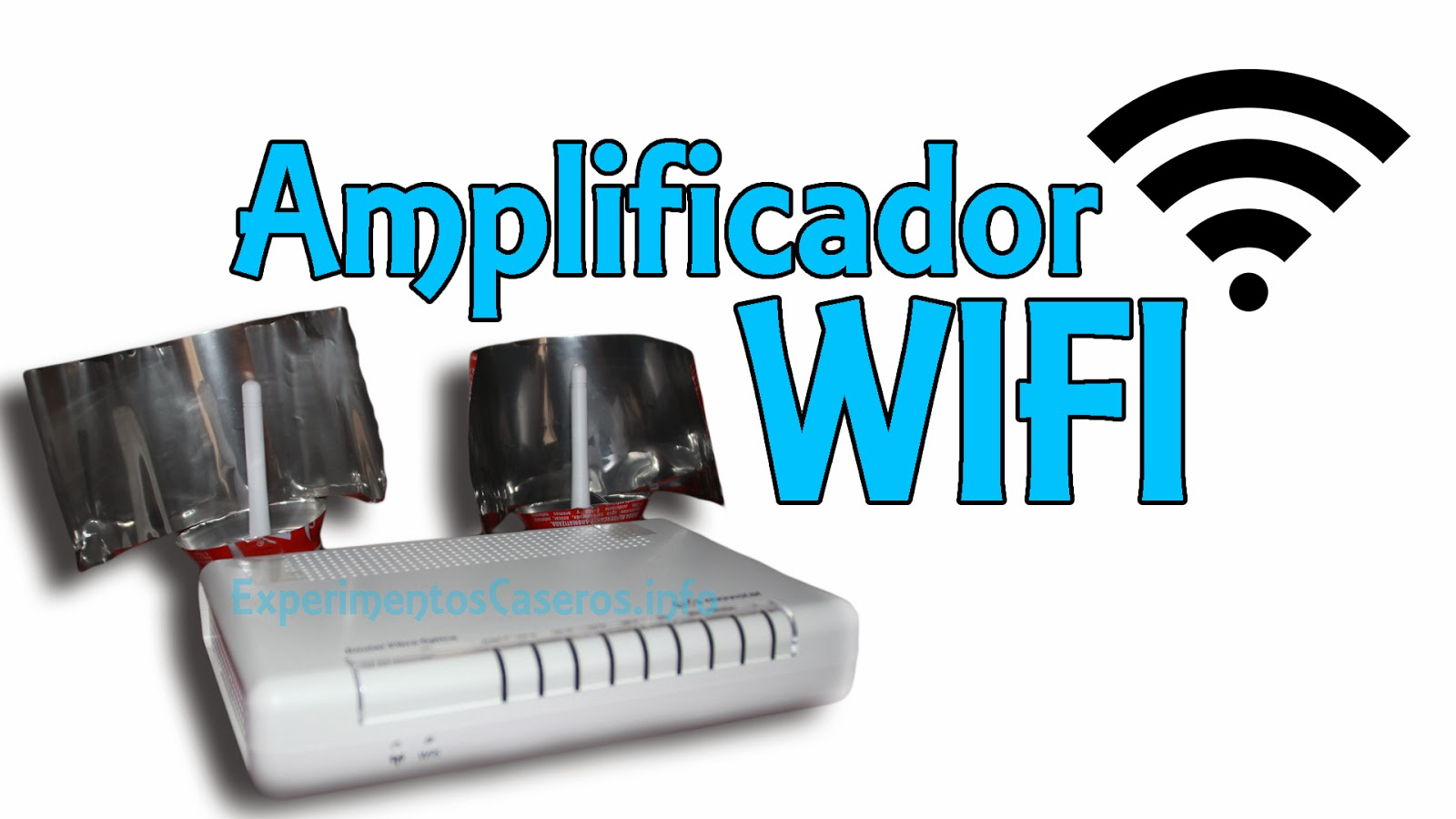 Amplificador wifi con latas, amplificador wifi casero, experimentos caseros, experimento