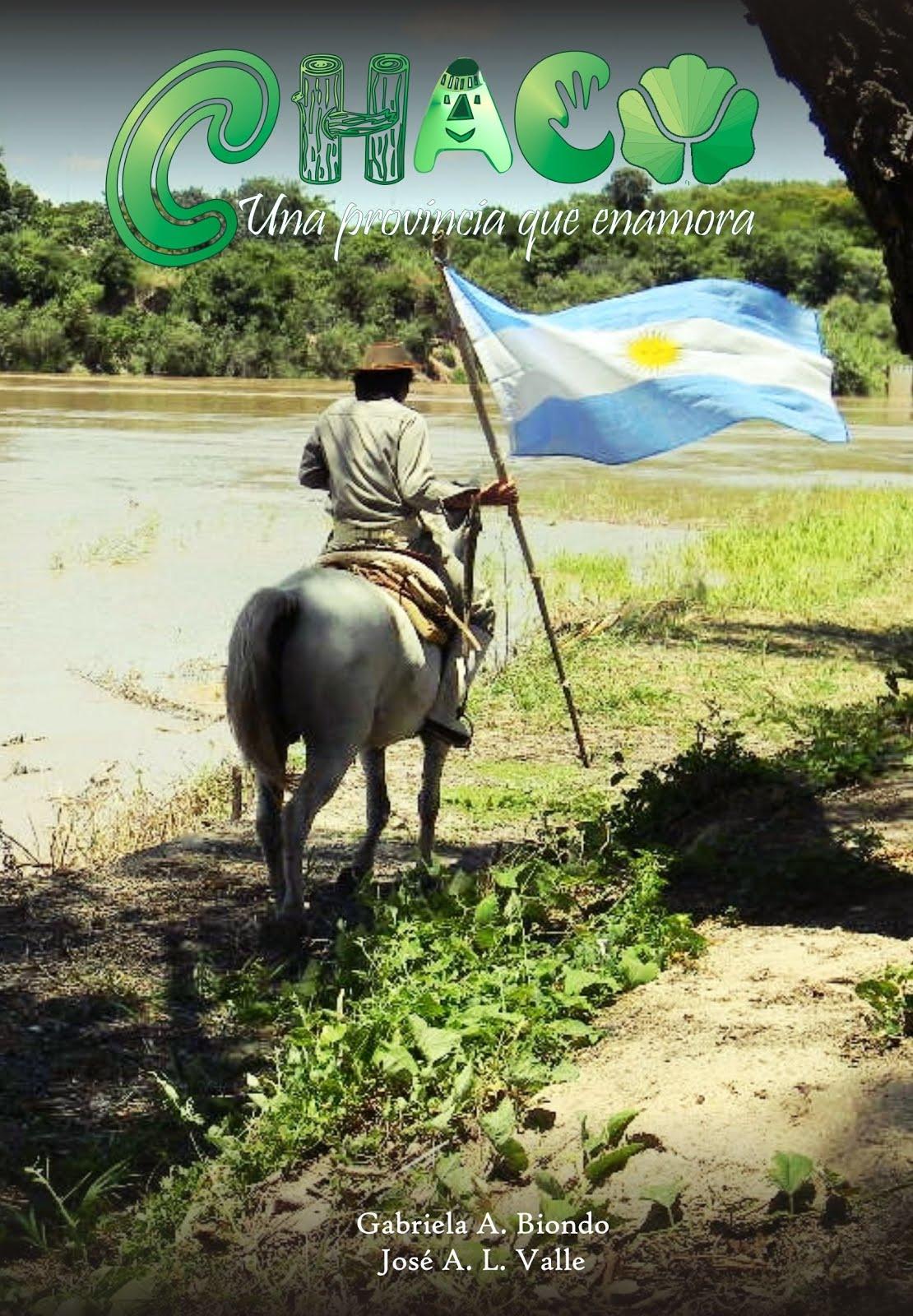 CHACO, Una provincia que enamora