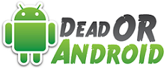 DEAD OR ANDROID