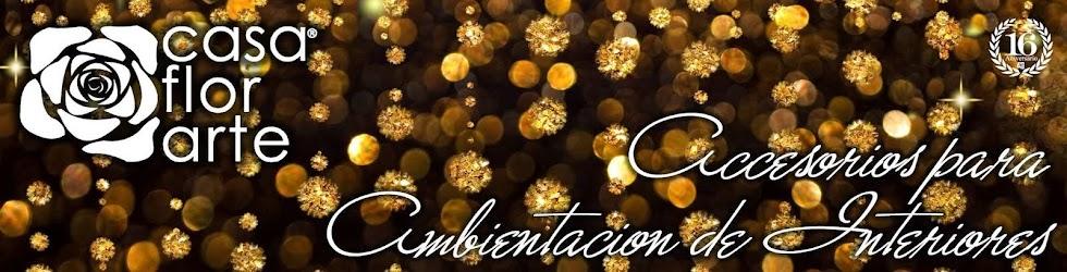 Casa florarte accesorios y articulos para decoraci n for Lo nuevo en decoracion