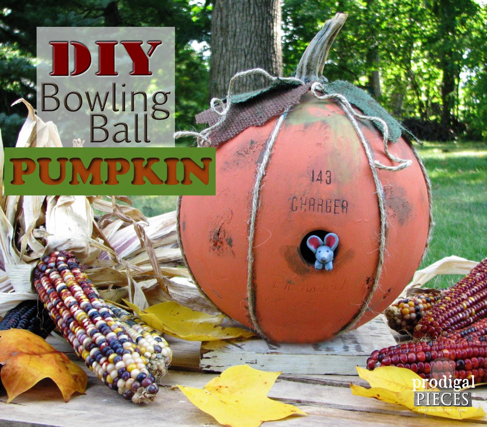 DIY Repuposed Bowling Ball Pumpkin Tutorial by Prodigal Pieces http://www.prodigalpieces.com