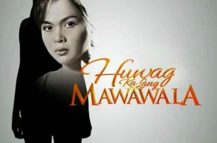 Huwag Ka lang Mawawal topbilled by Soap Opera Queen, Judy Ann Santos-Agoncillo