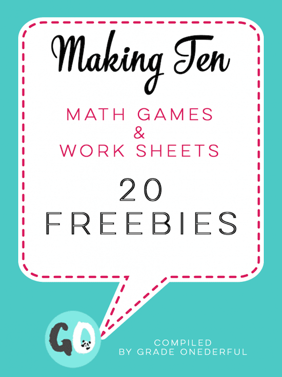 Making Ten 20 Freebies Grade ONEderful – Making Ten Worksheets