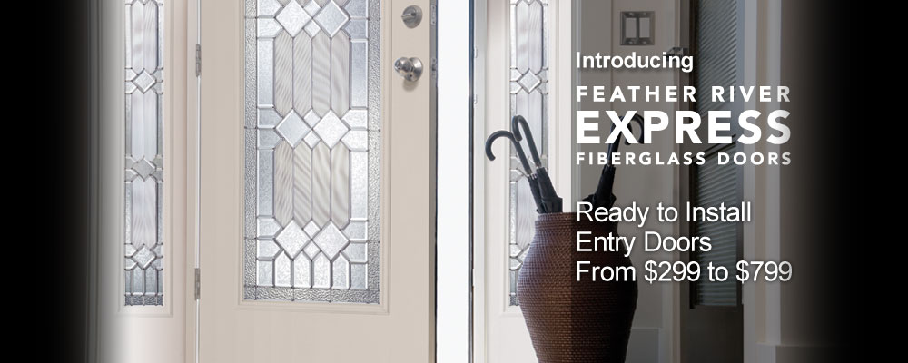 New Feather River Express Entry Doors