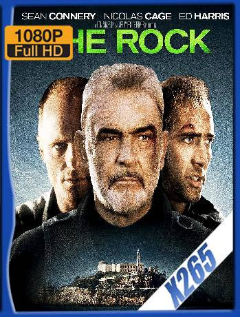 The Rock (1996) x265 [1080p] [Latino] [GoogleDrive] [RangerRojo]