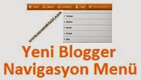 Yeni Blogger Geçiş Efekli Navigasyon Menü