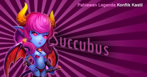 Succubus - Pahlawan Legenda - Konflik Kastil