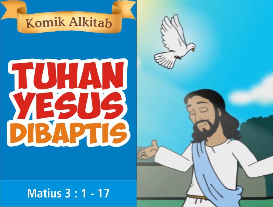 Tuhan Yesus Dibaptis
