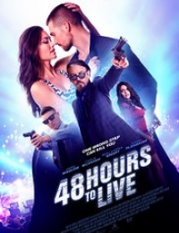 48 Hours to Live | Bmovies