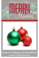 http://merrymondaychristmaschallenge.blogspot.com/2015/03/merry-monday-148-red-green.html