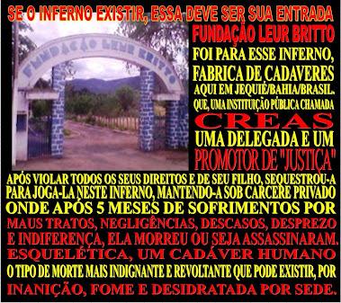"""""""O INFERNO EXISTE E ESTÁ AQUI EM JEQUIÉ/BAHIA/BRASIL"""""""