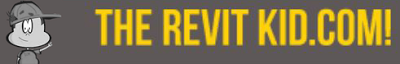 TheRevitKid.com! - Tutorials, Tips, Products, and Information on all things Revit / BIM