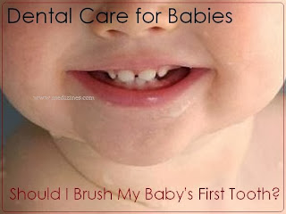 Dental Care for Babies - Should I Brush My Baby's First Tooth?