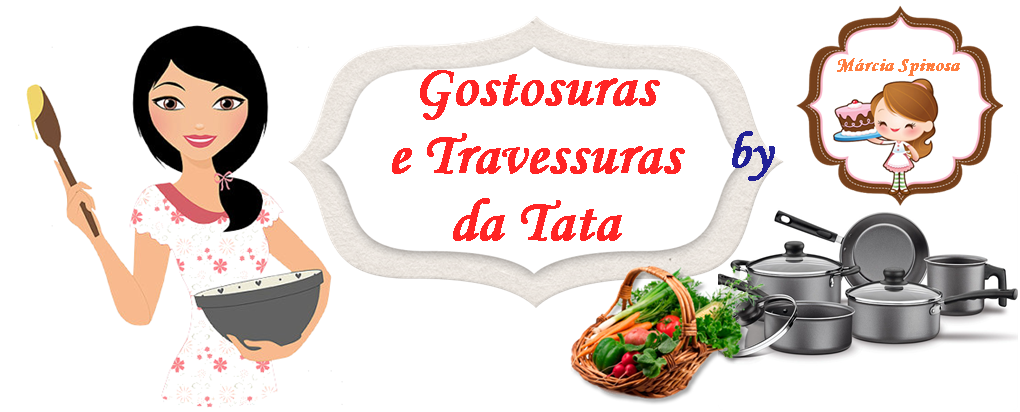 Gostosuras e travessuras da Tata