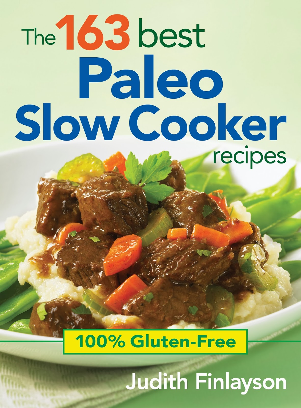 The 163 Best Paleo Slow Cooker Recipes cover