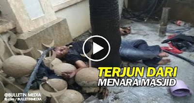 Video Masya Allah Lelaki Bunuh Diri Terjun Dari Menara Masjid
