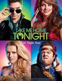 Take Me Home Tonight | Bmovies