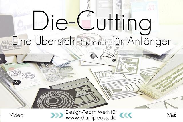 http://danipeuss.blogspot.com/2015/06/die-cutting-stanzen-von-verschiedenen.html