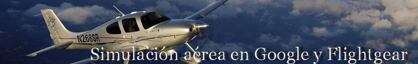 Simuladores de vuelo Google y Flightgear