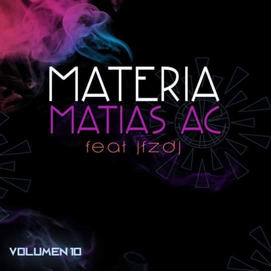 Matias AC Ft. JFZ DJ Vol. 10 (2015)