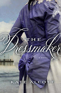 Review of The Dressmaker by Kate Alcott.