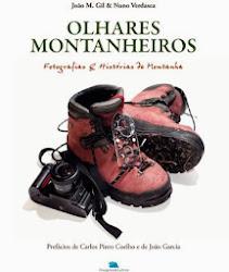 """""""Olhares Montanheiros""""- A Paixão da Montanha em Livro"""