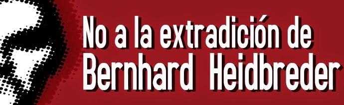 No a la extradición de Bernhard Heidbreder