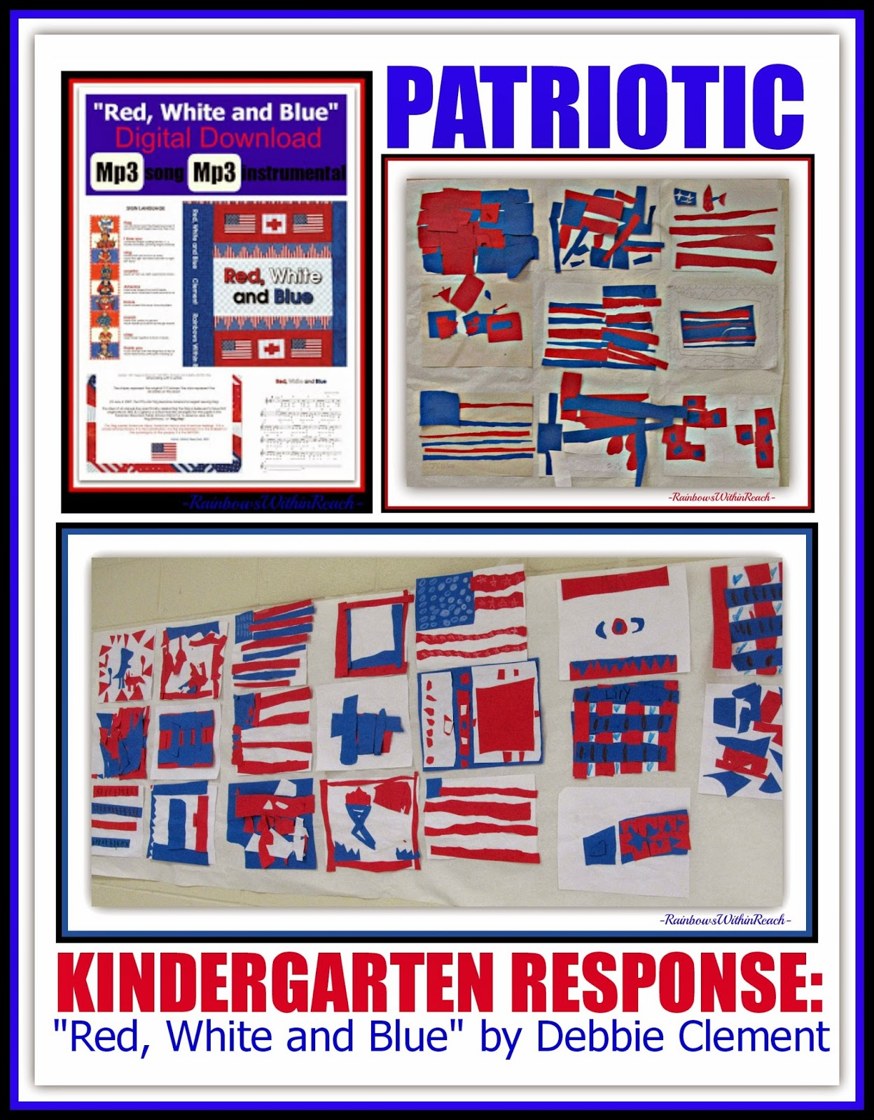 "End-of-Year Patriotic Response in Kindergarten Art to the Picture Book, ""Red, White and Blue"" by Debbie Clement"