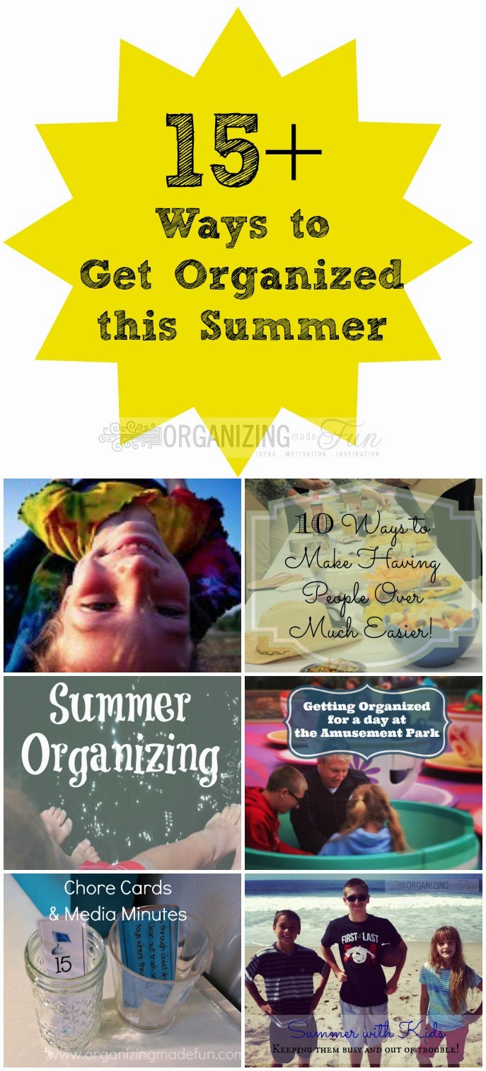 15 Ways to have an organized summer :: OrganizingMadeFun.com