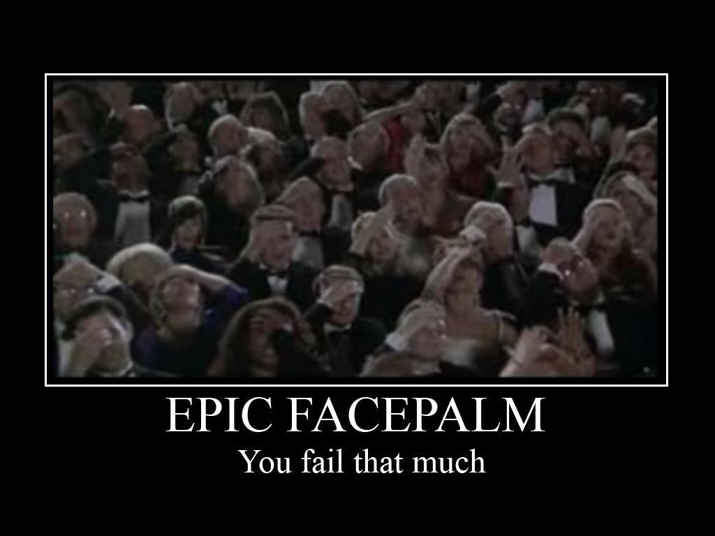 Epicfacepalm