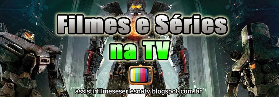 Filmes e Series na TV