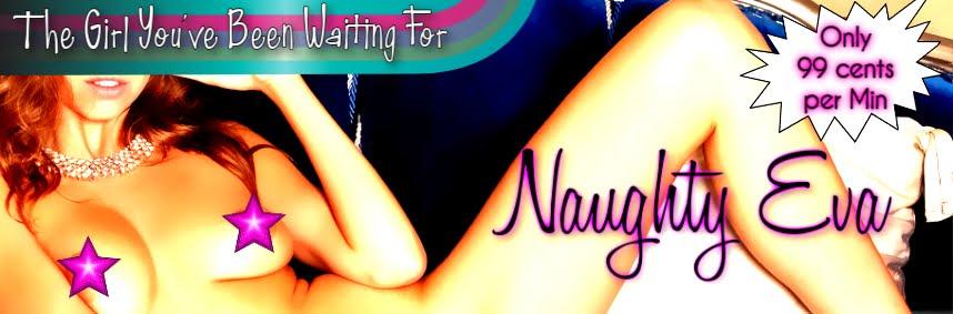 Naughty Niteflirt Eva's Phone Sex Blog