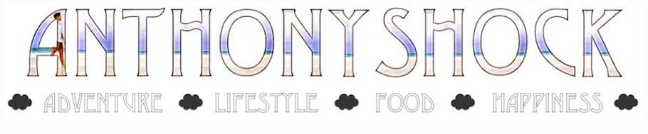 AnthonyShock - Adventures, Food and Lifestyle