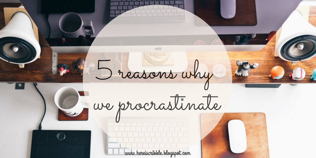 5-reasons-why-we-procrastinate