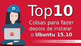Top 10 coisas para fazer depois de instalar o Ubuntu