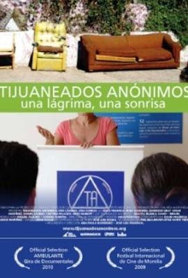 Tijuaneados anónimos: Una lágrima, una sonrisa (2009)