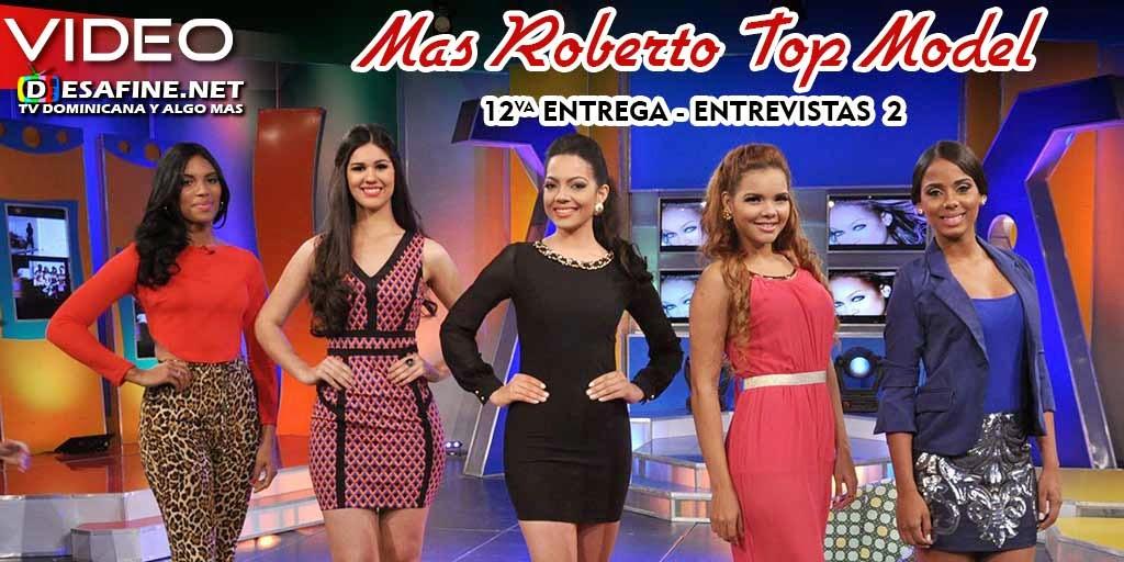 http://www.desafine.net/2015/02/concurso-top-model-mas-roberto-12va-entrega.html
