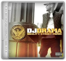Download DJ Drama - Quality Street Music (2012)